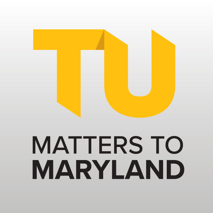 TU Matters to Maryland