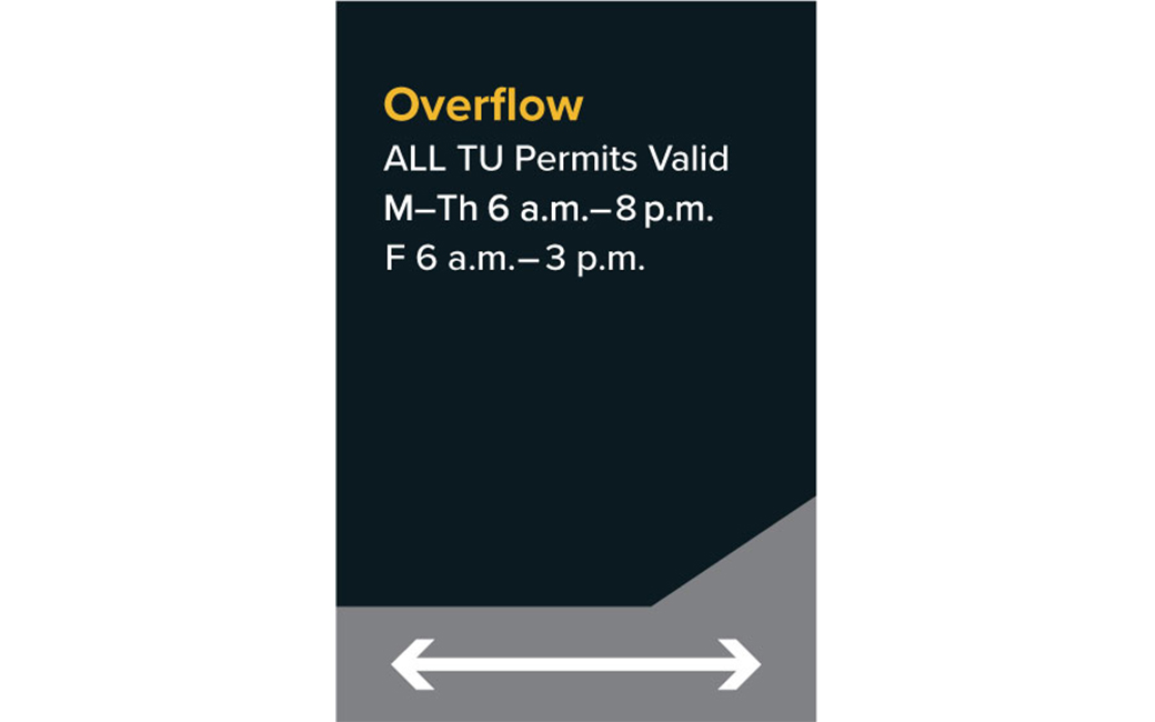 Overflow. All TU permits valid Monday-Thursday 6am-8pm, Friday 6am-3pm.