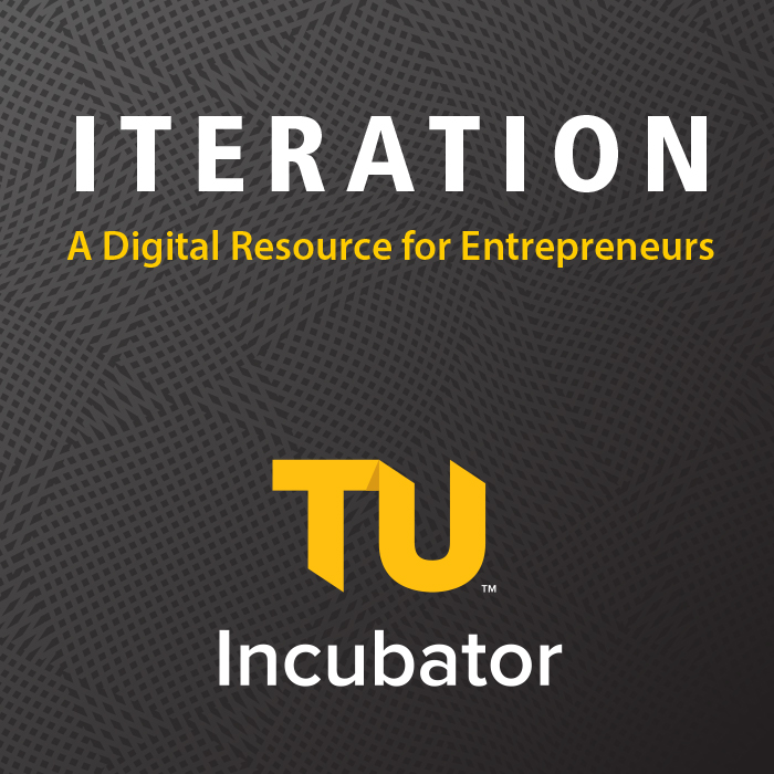 ​Iteration: A Digital Resource for Entrepreneurs, by TU Incubator