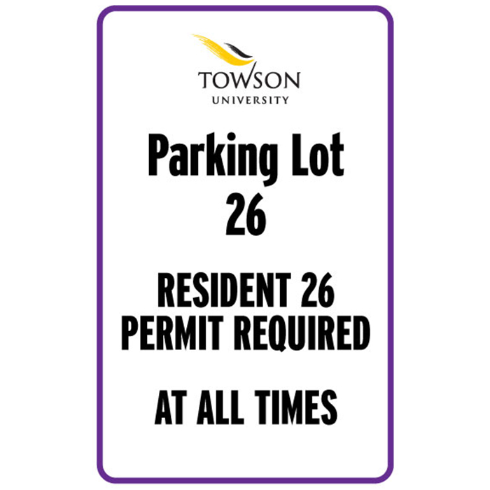 Parking lot 26. Resident 26 permit required at all times.